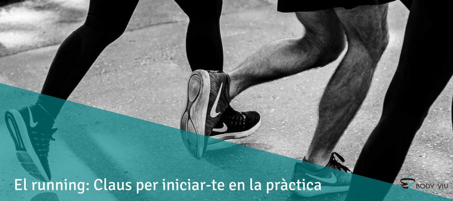 El running: Claus per iniciar-te en la pràctica