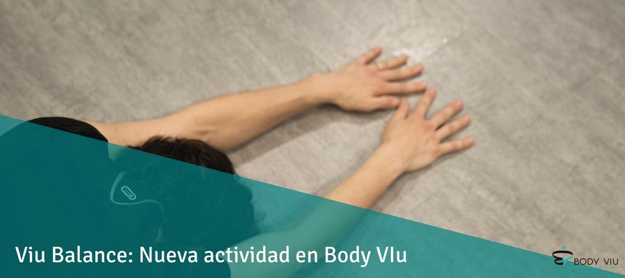 Viu Balance: Nueva actividad en nuestro centro de entrenamiento personal