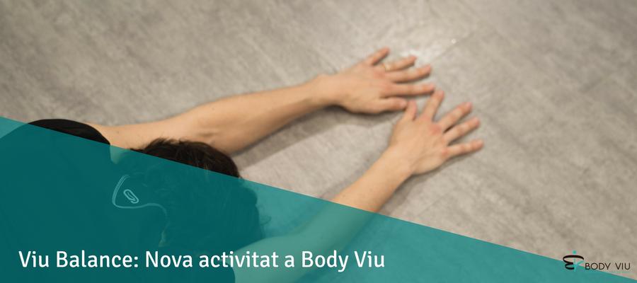 Viu Balance: Nova activitat al nostre centre d'entrenament personal