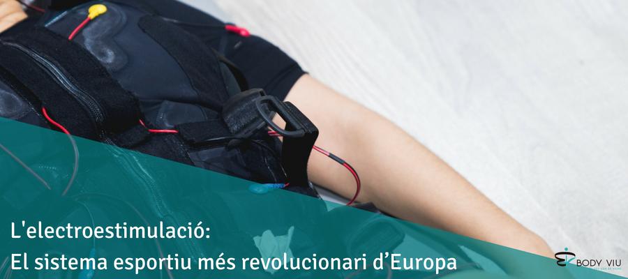 L'electroestimulació: El sistema més revolucionari de tota Europa